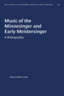 Image for Music of the Minnesinger and Early Meistersinger : A Bibliography