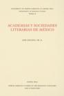 Image for Academias y sociedades literarias de Mâexico