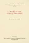 Image for Le livre du Roy Rambaux de Frise