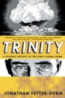 Image for Trinity  : a graphic history of the first atomic bomb