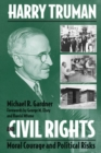 Image for Harry Truman and Civil Rights : Moral Courage and Political Risks