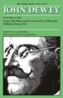 Image for The Middle Works of John Dewey, Volume 12, 1899 - 1924 : Essays, Miscellany, and Reconstruction in Philosophy Published during 1920