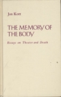 Image for Memory of the Body : Essays on Theater and Death