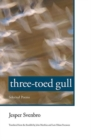 Image for Three-toed gull  : selected poems