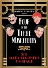 Image for Four of the Three Musketeers : The Marx Brothers on Stage
