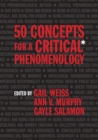 Image for 50 Concepts for a Critical Phenomenology