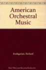 Image for American Orchestral Music : A Performance Catalog