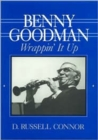 Image for Benny Goodman  : wrappin' it up