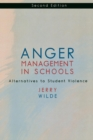 Image for Anger management in schools  : alternatives to student violence