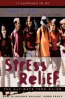 Image for Stress relief  : the ultimate teen guide