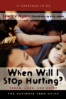 Image for When Will I Stop Hurting? : Teens, Loss, and Grief