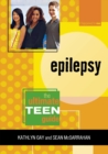 Image for Epilepsy : The Ultimate Teen Guide