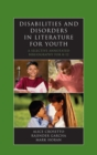 Image for Disabilities and disorders in literature for youth: a selective annotated bibliography for K-12 : 12
