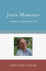 Image for John Marsden: darkness, shadow, and light : no. 40