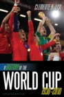 Image for A history of the World Cup, 1930-2010