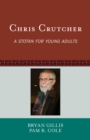 Image for Chris Crutcher: a Stotan for young adults : no. 45