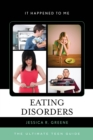 Image for Eating disorders: the ultimate teen guide : no. 39