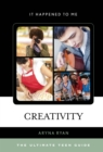 Image for Creativity  : the ultimate teen guide