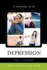 Image for Depression  : the ultimate teen guide