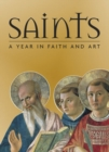 Image for Saints  : a year in faith and art