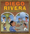 Image for Diego Rivera  : his world and ours