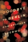 Image for Goodbye to Berlin