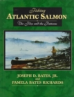 Image for Fishing Atlantic Salmon : The Flies and the Patterns
