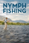 Image for Nymph fishing  : new angles, tactics, and techniques