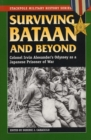 Image for Surviving Bataan and beyond  : Colonel Irvin Alexander's odyssey as a Japanese prisoner of war