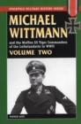 Image for Michael Wittmann & the Waffen Ss Tiger Commanders of the Leibstandarte in WWII