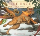 Image for Fire race  : a Karuk coyote tale about how fire came to the people