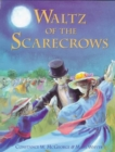 Image for Waltz of the scarecrows