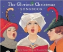 Image for The glorious Christmas songbook  : a classic illustrated edition