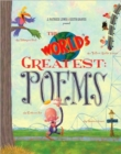 Image for The world's greatest poems  : the talkingest bird, the tallest roller coaster, and 23 other 'est's