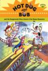 Image for Hot Dog and Bob : and the Dangerously Dizzy Attack of the Hypno Hamsters : Adventure No. 3