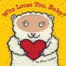 Image for Who loves you, baby?