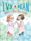Image for Ivy and Bean (Book 7): What's the Big Idea?