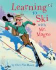 Image for Learning to ski with Mr. Magee