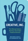 Image for Creative, Inc.: The Ultimate Guide to Running a Successful Freelance Business