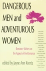 Image for Dangerous Men and Adventurous Women : Romance Writers on the Appeal of the Romance