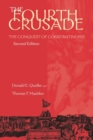 Image for The Fourth Crusade  : the conquest of Constantinople, 1201-1204