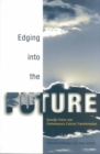 Image for Edging into the future  : science fiction and contemporary cultural transformation