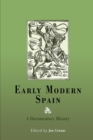 Image for Early modern Spain  : a documentary history