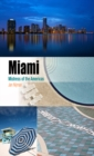 Image for Miami  : mistress of the Americas