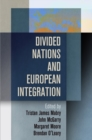 Image for Divided nations and European integration