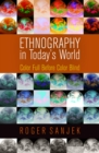 Image for Ethnography in today's world  : color full before color blind