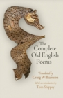 Image for The complete Old English poems