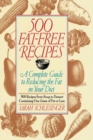 Image for 500 Fat Free Recipes : A Complete Guide to Reducing the Fat in Your Diet