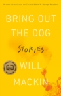Image for Bring Out the Dog: Stories