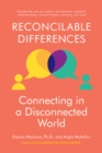 Image for Reconcilable differences  : connecting in a disconnected world